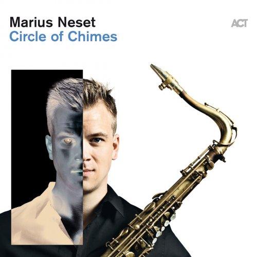 Marius Neset - Circle Of Chimes (2017) [Hi-Res]