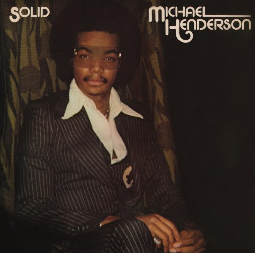 Michael Henderson - Solid (Expanded) (2015) [Hi-Res]