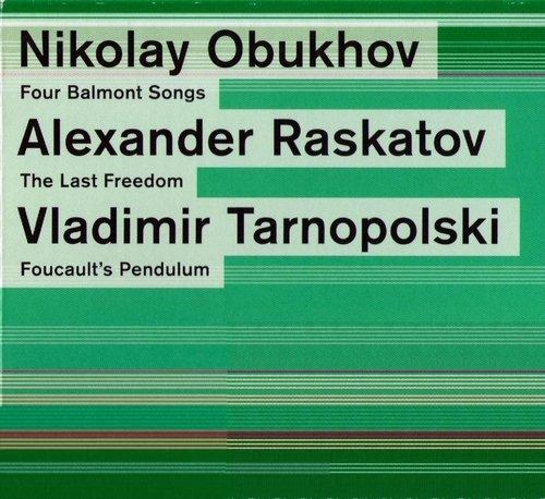 Schönberg Ensemble - Obukhov, Raskatov, Tarnopolski (2006)