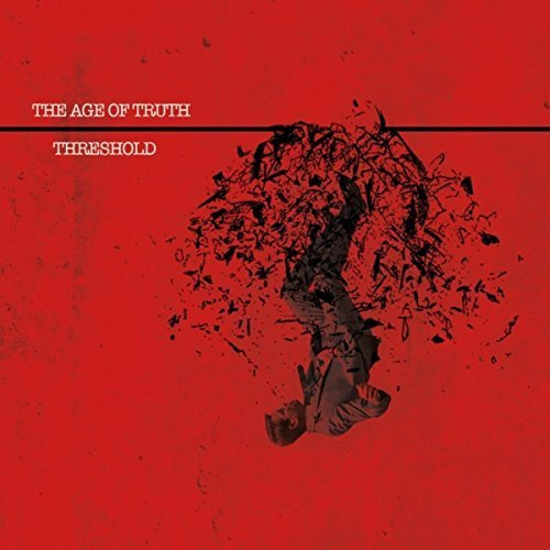 The Age of Truth - Threshold (2017)