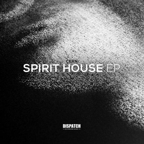 Cern - Spirit House EP (2017) FLAC
