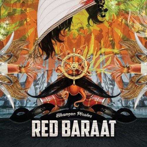 Red Baraat - Bhangra Pirates (2017)