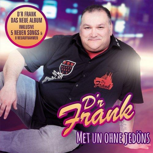 D'r Frank - Met Un Ohne Jedöns (2017)