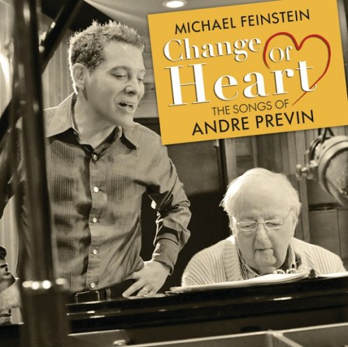 Michael Feinstein & Andre Previn - Change of Heart: The Songs of Andre Previn (2013) [HDtracks]