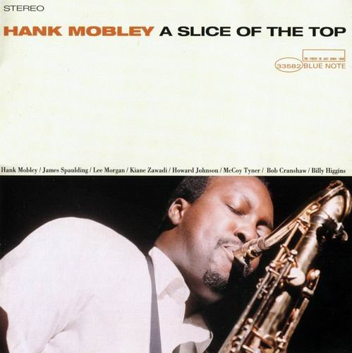 Hank Mobley - A Slice Of The Top (1966) 320 kbps