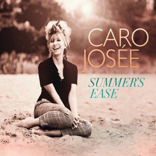 Caro Josée - Summer's Ease (2016) FLAC