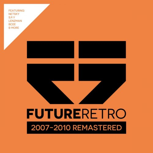 VA - Future Retro: 2007 - 2010 Remastered (2017) FLAC