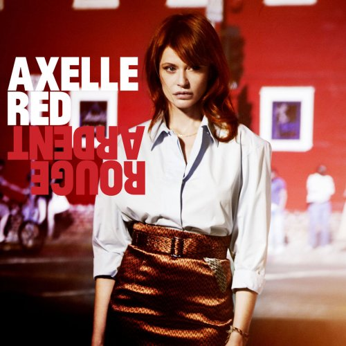Axelle Red - Rouge ardent (2013) [Hi-Res]