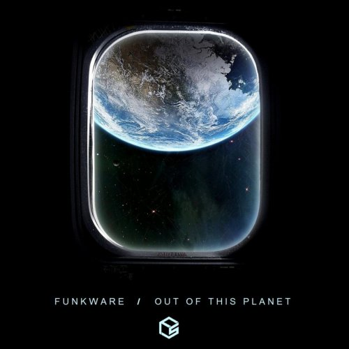 Funkware – Out Of This Planet (2017)