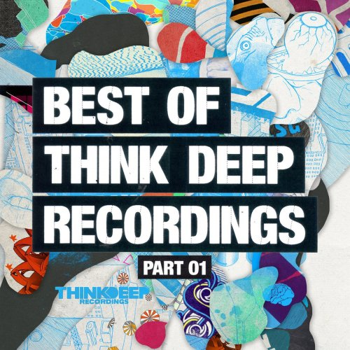 Various Artists - Best Of Think Deep Recordings Part One (2017) FLAC
