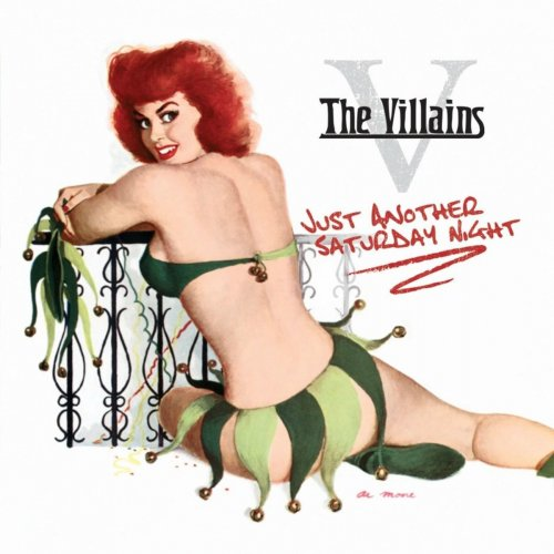 The Villains - Just Another Saturday Night (2012)