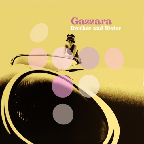 Gazzara – Brother And Sister (2013) FLAC