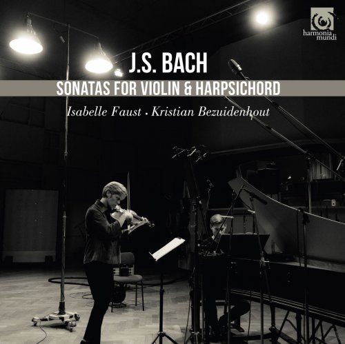 Isabelle Faust & Kristian Bezuidenhout - J.S. Bach: Sonatas for Violin and Harpsichord (2018) [CD-Rip]