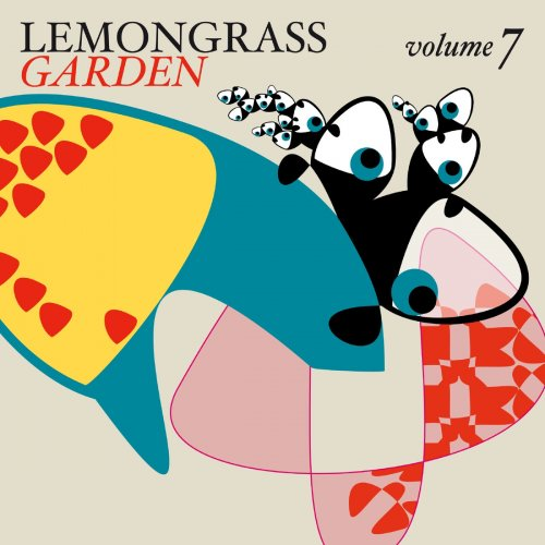 Various Artists – Lemongrass Garden, Vol. 7 (2016) FLAC
