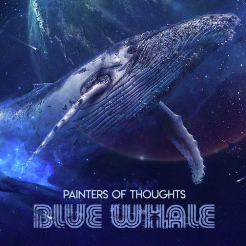 Painters of Thoughts - Blue Whale (2018)