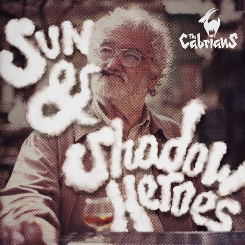 The Cabrians – Sun & Shadow Heroes (2017)