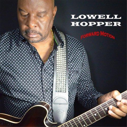 Lowell Hopper – Forward Motion (2017) FLAC