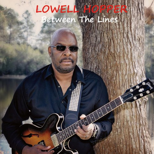 Lowell Hopper – Between The Lines (2016) FLAC