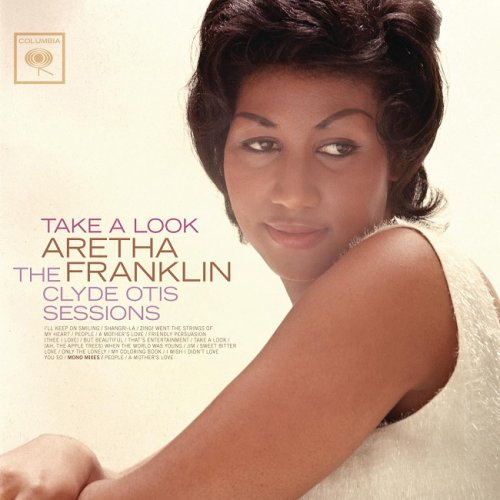 Aretha Franklin - Take A Look: The Clyde Otis Sessions (1964/2011) [HDTracks]