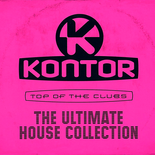 Various Artists - Kontor Top Of The Clubs: The Ultimate House Collection (2018)