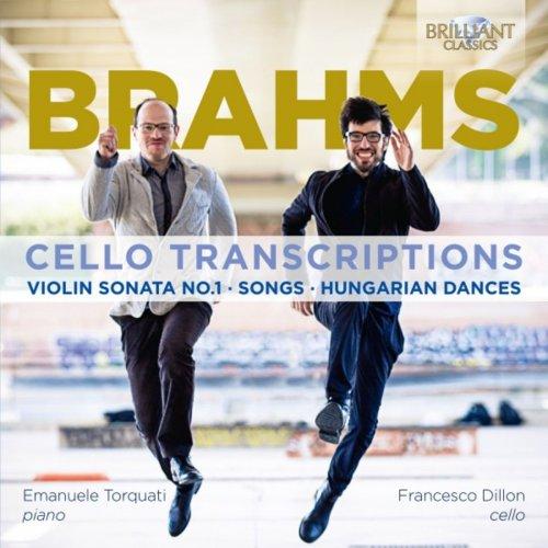 Emanuele Torquati & Francesco Dillon - Brahms: Cello Transcriptions (2018) [Hi-Res]