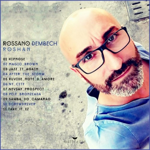 Rossano Dembech – Roshan (2018) FLAC
