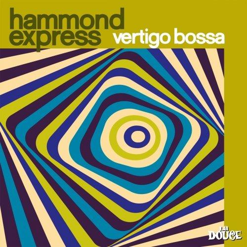 Hammond Express – Vertigo Bossa (2018) FLAC