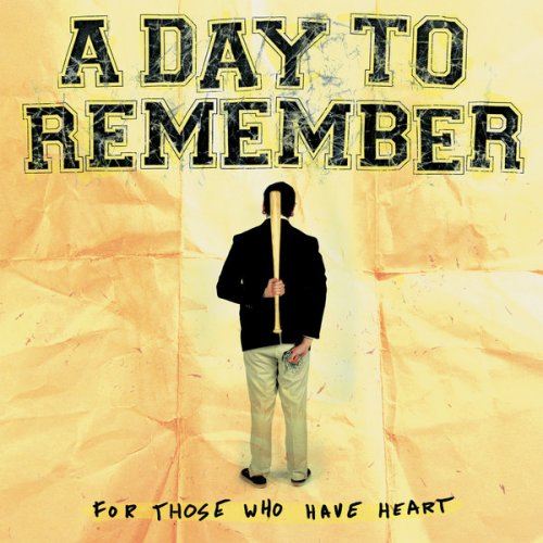 A Day To Remember - For Those Who Have Heart (2007) LP