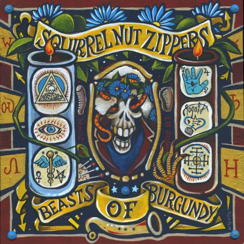 Squirrel Nut Zippers - Beasts Of Burgundy (2018) [CD-Rip]