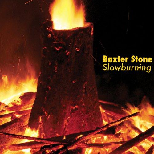 Baxter Stone - Slowburning (2018)