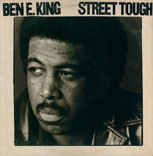 Ben E. King - Street Tough (1981)