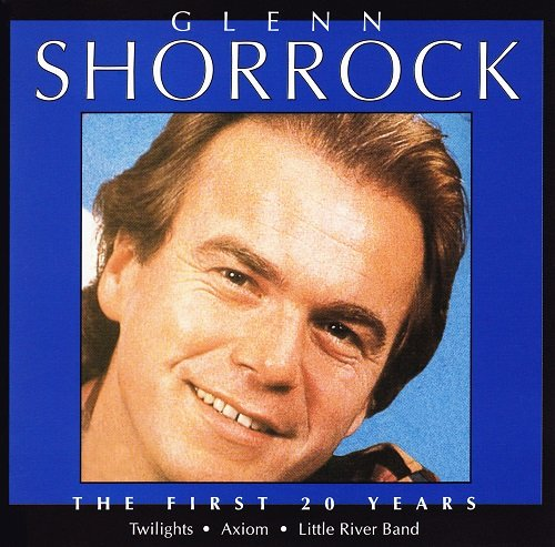 Glenn Shorrock - The First 20 Years (1985/1996)