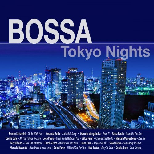 Various Artists - Bossa Tokyo Nights (2018) FLAC
