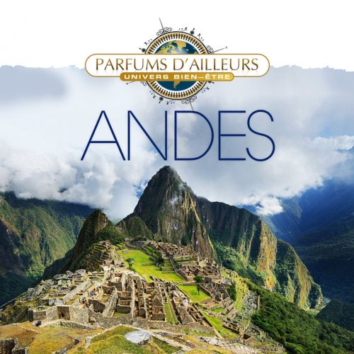 Olivier Ombredane - Andes: Collection Parfums D'ailleurs (2014)