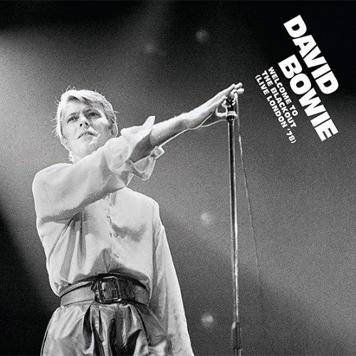 David Bowie - Welcome to the Blackout (Live in London '78) (2018) [Hi-Res]