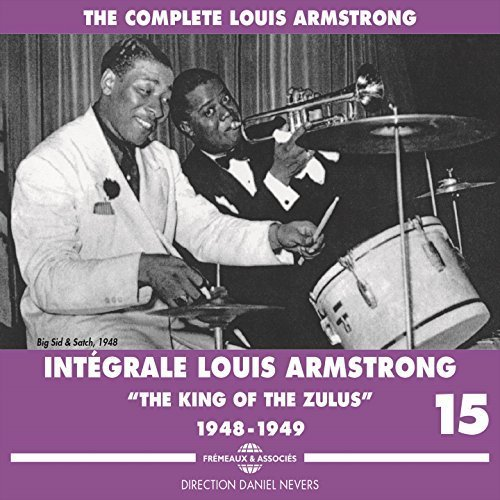 Louis Armstrong - Complete Louis Armstrong The King of the Zulus, 1948-1949, Vol. 15 (2018)