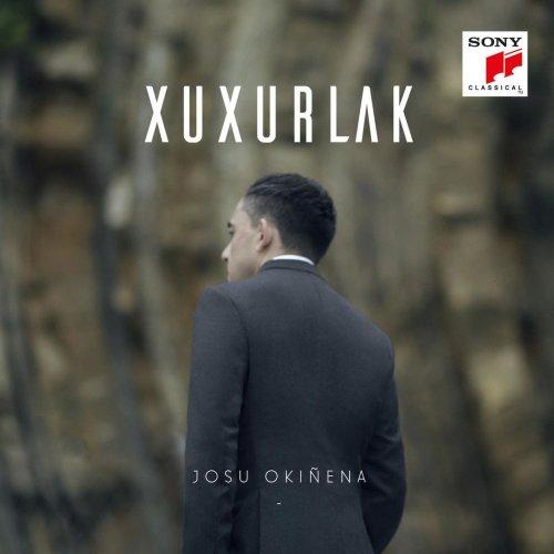 Josu Okiñena - Josu Okiñena: Xuxurlak (2018)