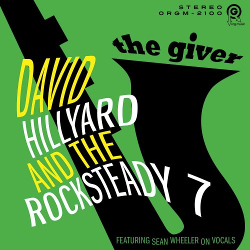 David Hillyard & The Rocksteady 7 - The Giver (2018)
