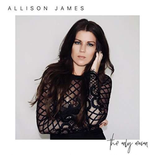 Allison James - The Only Reason (2018)