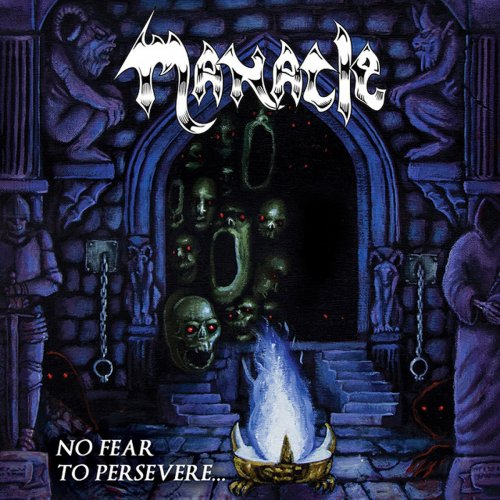 Manacle - No Fear To Persevere (2018) [Hi-Res]