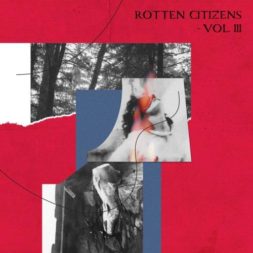 VA - Rotten Citizens Vol.3 (2018)