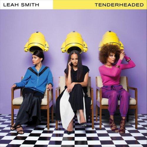 Leah Smith - Tenderheaded (2018)