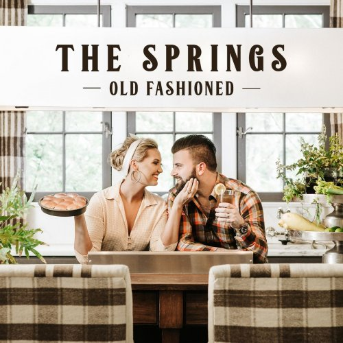 The Springs - Old Fashioned (2018)