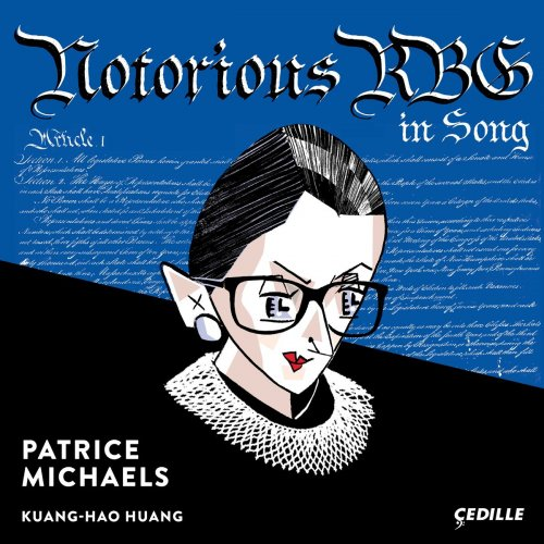 Patrice Michaels & Kuang-Hao Huang - Notorious RBG in Song (2018)