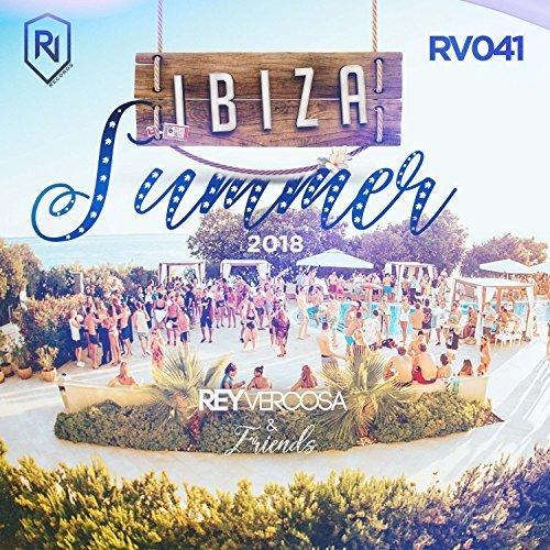 VA - Ibiza Summer 2018 - Rey Vercosa And Friends (2018)