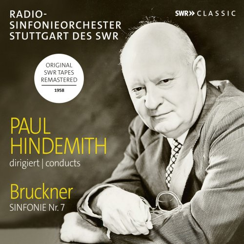 Radio-Sinfonieorchester Stuttgart des SWR & Paul Hindemith - Bruckner: Symphony No. 7 in E Major, WAB 107 (2018)