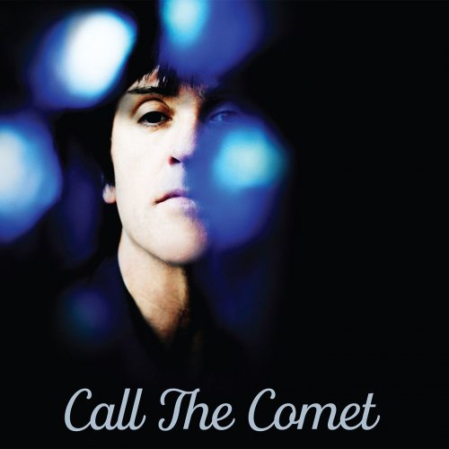 Johnny Marr - Call The Comet (2018)