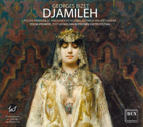 Poznan Philharmonic Orchestra, Łukasz Borowicz, Eric Barry, George Mosley - Bizet: Djamileh, WD 27 (2018)