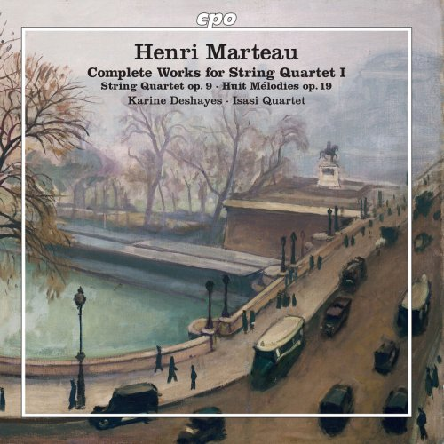 Isasi Quartet & Karine Deshayes - Marteau: Complete Works for String Quartet, Vol. 1 (2018)