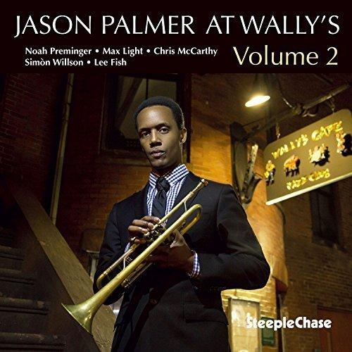 Jason Palmer - At Wally's Volume 2 (2018)